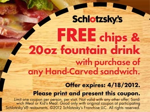 Schlotzsky's® FREE Chips & 20oz Fountain Drink                 with purchase of any Hand-Carved sandwich. Offer                 expires: 4/18/2012.